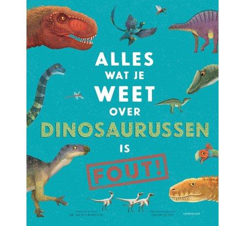 Lemniscaat Alles wat je weet over dinosaurussen is FOUT!