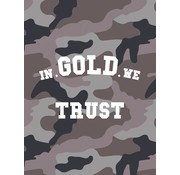 In gold we trust Ringband 23r - camo