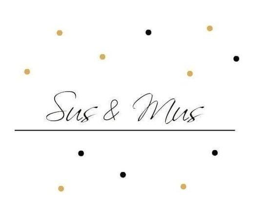 Sus & Mus