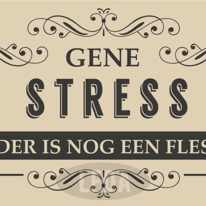 lfda – houten bordje gene stress zw/w