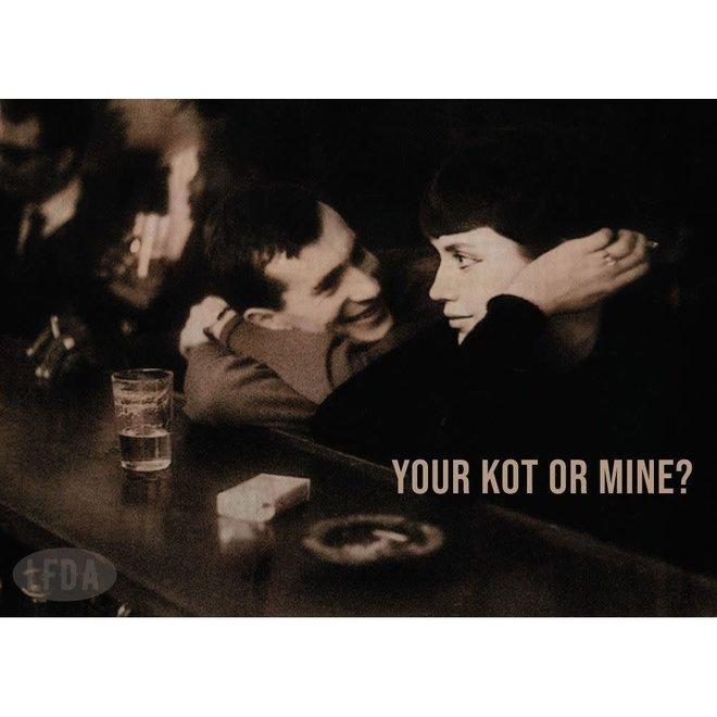 Houten Bordje Your Kot Or Mine