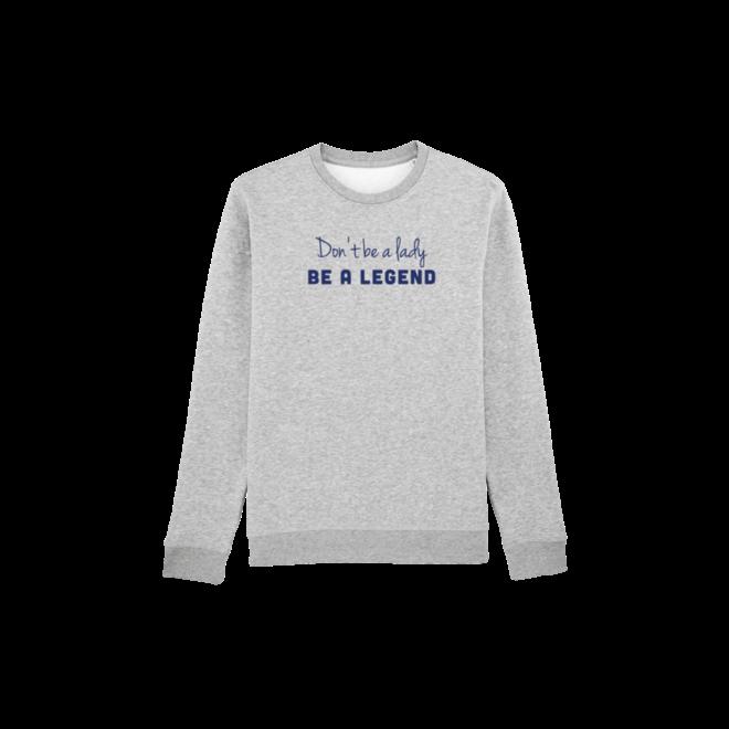 be a legend - grijze trui, blauwe opdruk