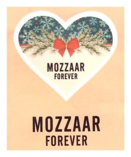 Mozzaar Forever