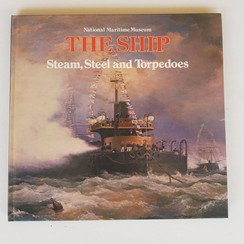 The Ship - Steam, Steel and Torpedoes