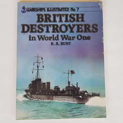British Destroyers in WO I. R.A. Burt