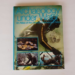 Archaeology under Water Keith Muckelroy