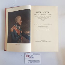 Sampson Low, Marston & Co., Ltd, London Our Navy for a Thousand Years by Sir S. Eardley-Wilmot