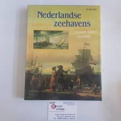 Nederlandse Zeehavens tussen 1500 en 1800 J.P. Sigmond