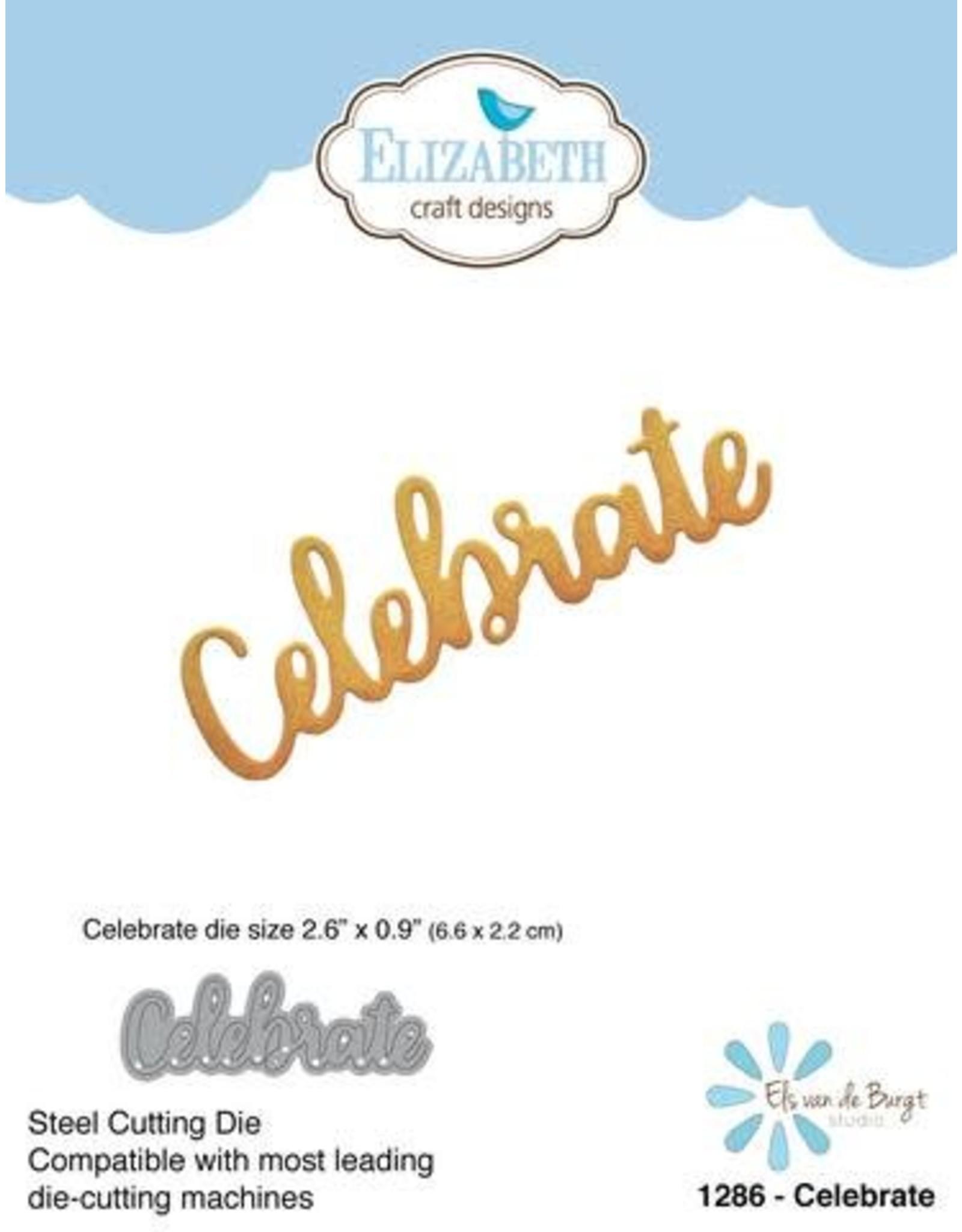 Elizabeth Craft Designs Elizabeth Craft Designs dies Celebrate 1286