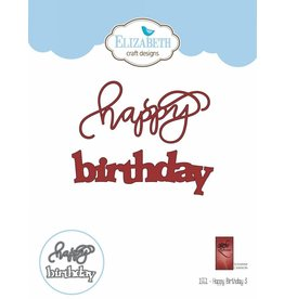 Elizabeth Craft Designs Elizabeth Craft Designs dies A way with words ,Happy Birthday 3  1551