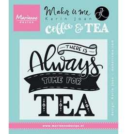 Marianne Design Marianne D Stempel Quote - There is always time for tea (EN) KJ1707