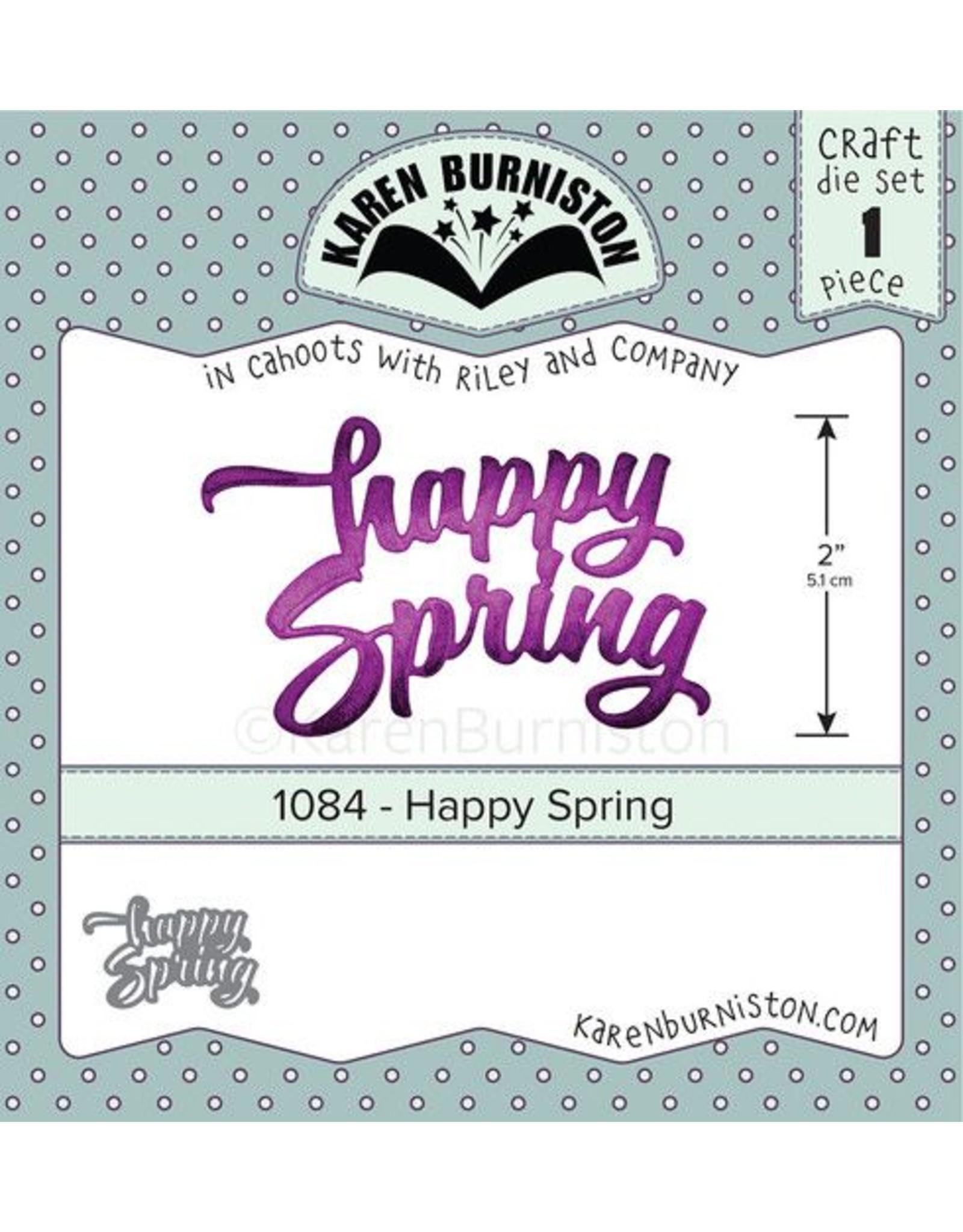 Karen Burniston Karen Burniston Happy Spring 1084