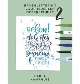 Kosmos Kosmos Boek - Brushlettering voor iedereen - Oefenschrift 2 Carla Kamphuis