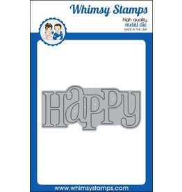 Whimsy Stamps Whimsy Stamps Happy Large Word Die