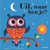 """Uitgever Gottmer Boek """"Uil waar ben je?"""""""