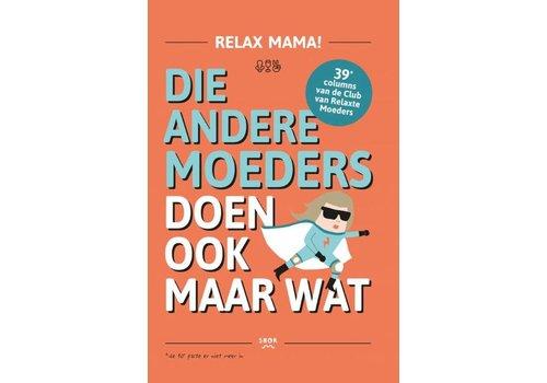 Boek 'die andere moeders doen ook maar wat'