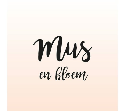 Mus & Bloem
