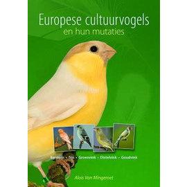 Buchen Kultur Europäische Vögel und ihre Mutationen (Alois von Mingeroet)