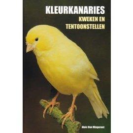 Boek Kleurkanaries Kweken En Tentoonstellen (Alois van Mingeroet)