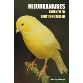 Book Colour canaries Breeding and Exhibiting (Alois of Mingeroet)