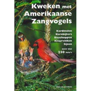 Boek. Kweken met Amerikaanse zangvogels