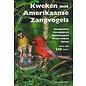 boek. Kweken met Amerikaanse zangvogels (engelstalig)
