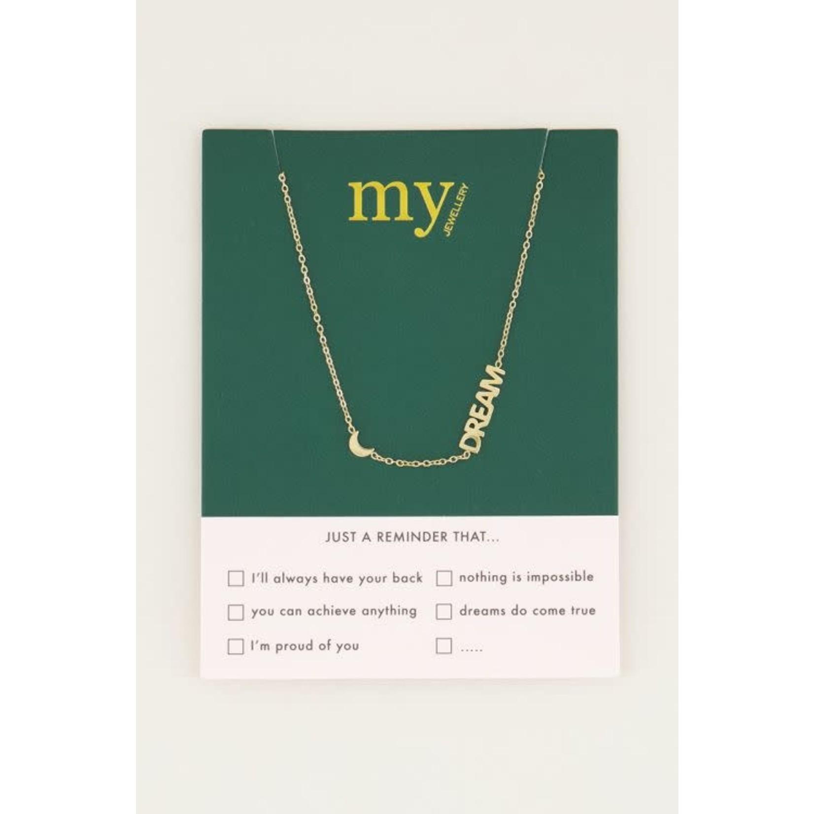 My Jewellery My Jewellery Ketting met maantje en dream Goud
