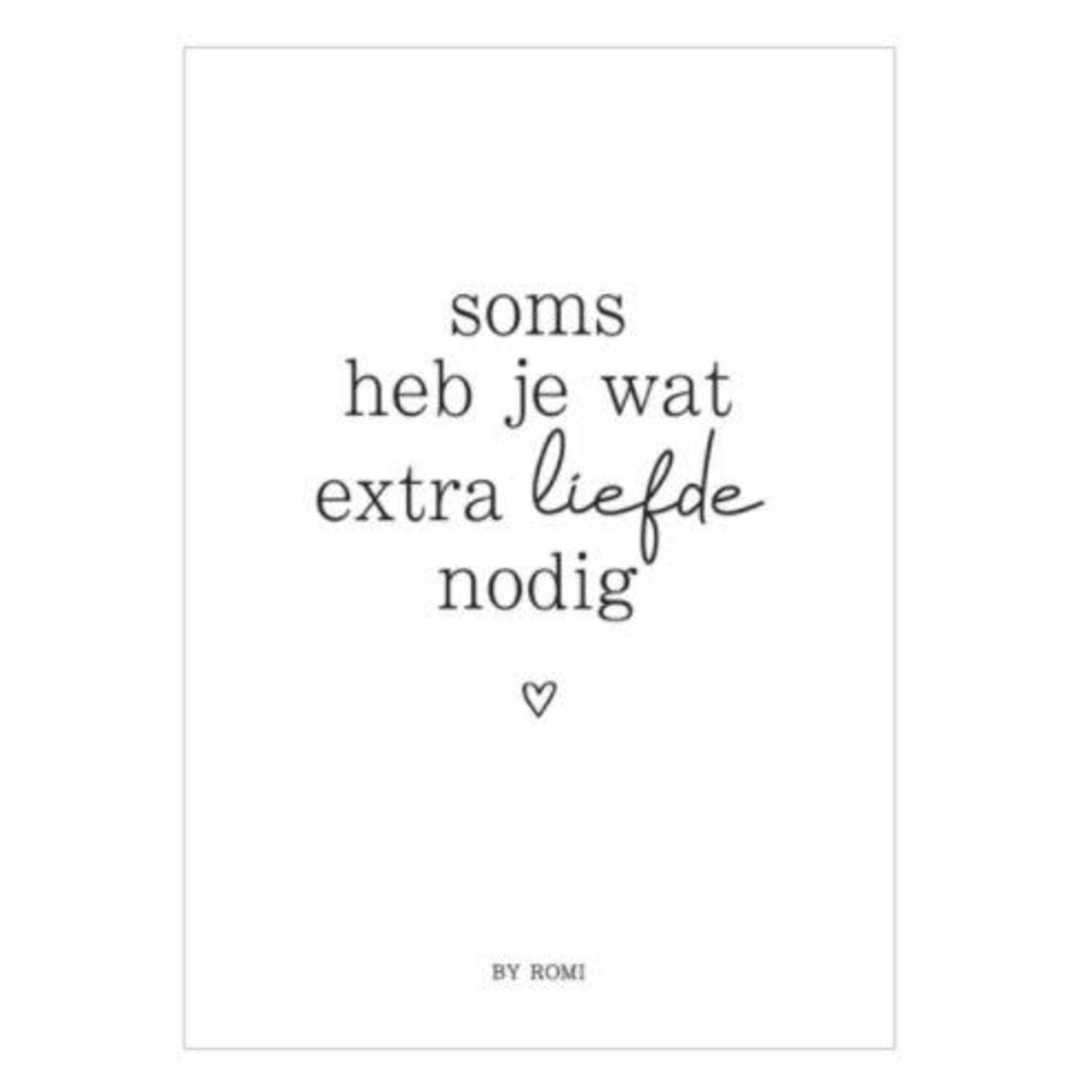 By Romi By Romi Kaart | Soms heb je wat extra liefde nodig