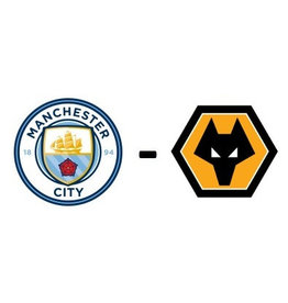 Manchester City - Wolverhampton Wanderers
