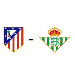 Atletico Madrid - Real Betis