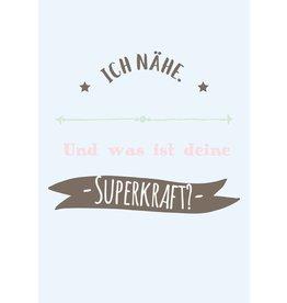 Postkarte  Ich nähe. Was ist deine Superkraft?