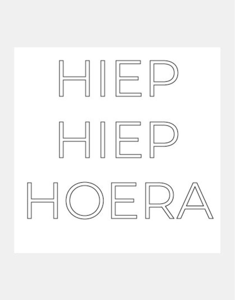 HIEP HIEP HOERA (monochroom)