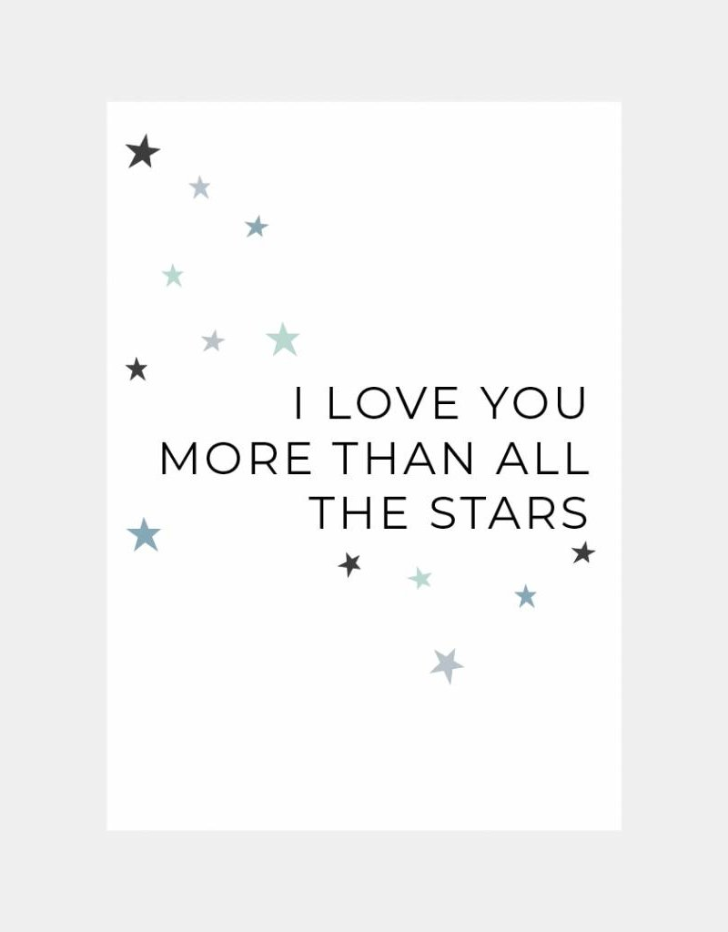 I love you more than all the stars (A4/A3)