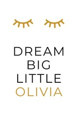 Naamposter Dream big little .....  (A4 /A3- okergeel)