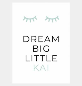Naamposter Dream big little .....  (A4/A3 - mintgroen)
