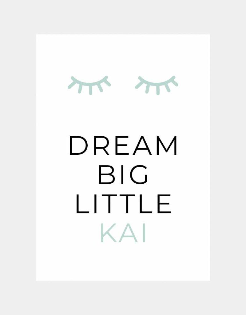 Naamposter Dream big little .....  (A4/A3 - mintgroen)