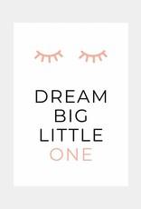Dream big little one - roze (A4/A3)