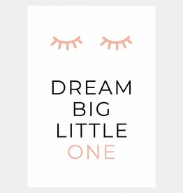 Dream big little one - roze (A4/A3)