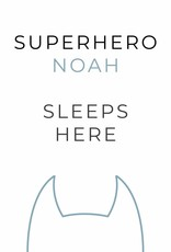 Naamposter Superhero ..... sleeps here  (A4/A3 - blauw)