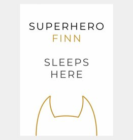 Naamposter Superhero ..... sleeps here  (A4/A3 - okergeel)