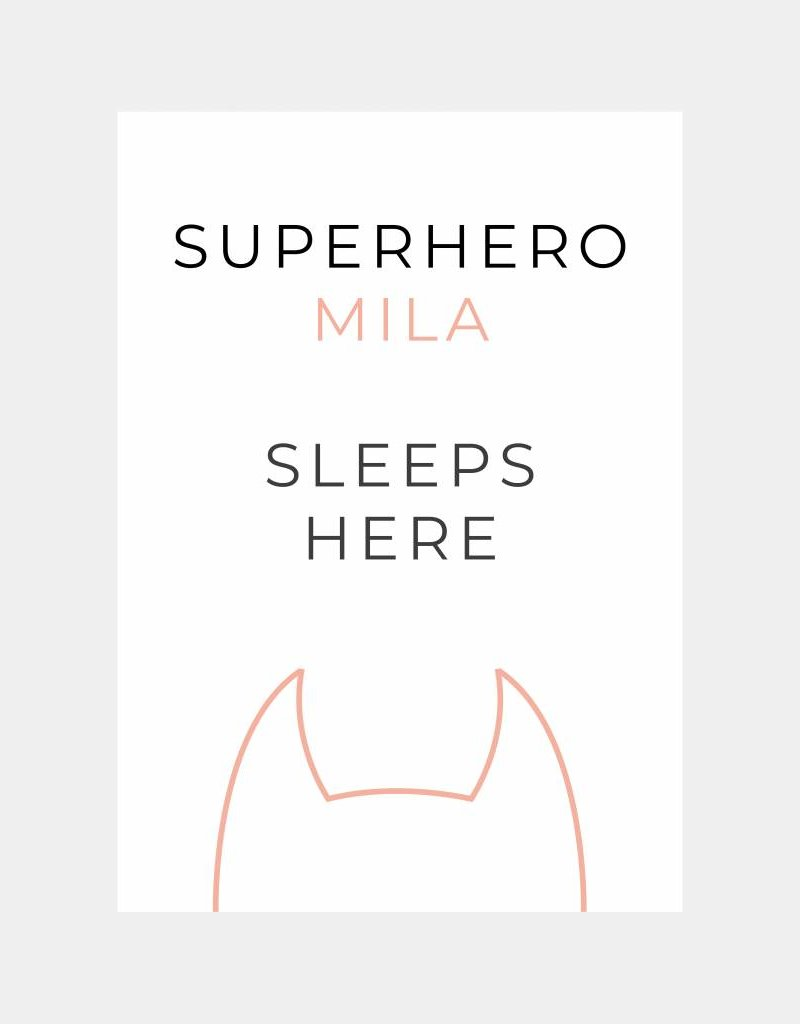 Naamposter Superhero ..... sleeps here  (A4 /A3- roze)