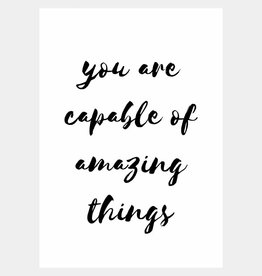 You are capable of amazing things (A4/A3)