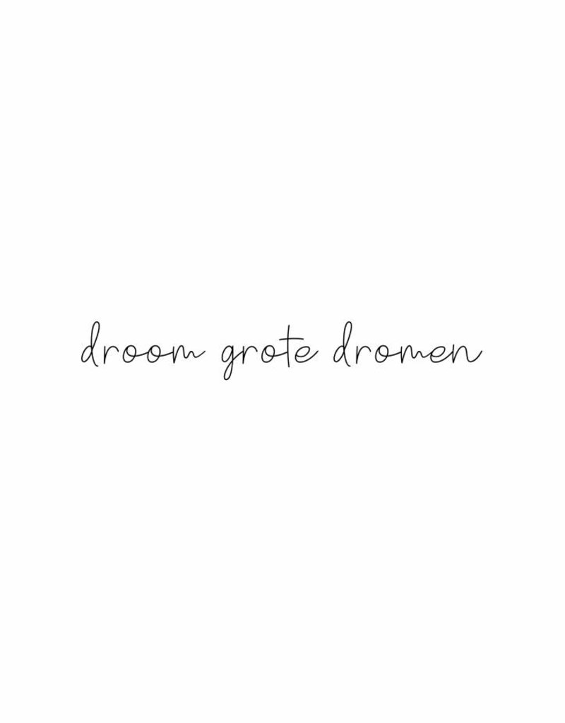 droom grote dromen-  muursticker