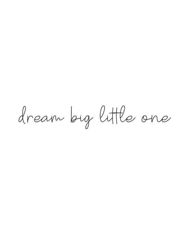 dream big little one - muursticker