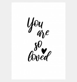 You are so loved (A4/A3)