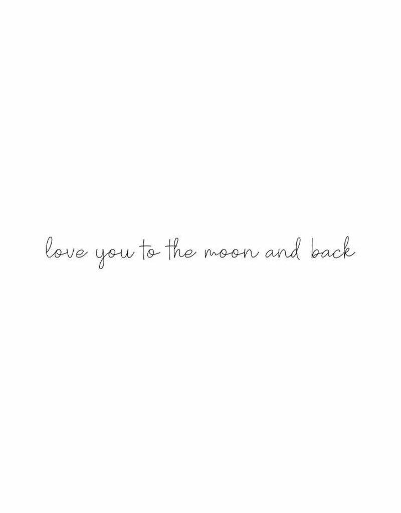 love you to the moon and back  - muursticker