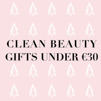 CLEAN BEAUTY GIFTS UNDER €30