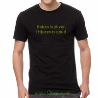 Shirt *koken is zilver, frituren is goud*