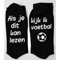sokken *als je dit kan lezen, kijk ik voetbal*