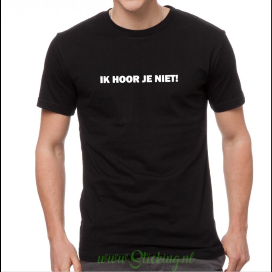 Heren shirt *ik hoor je niet*-1